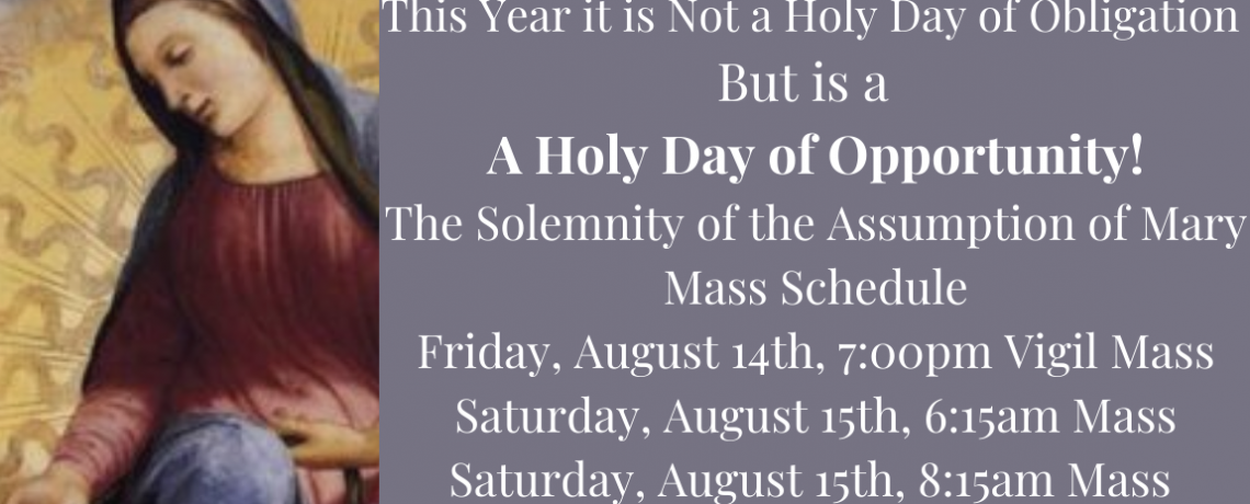 Holy Rosary Celebrates the Assumption