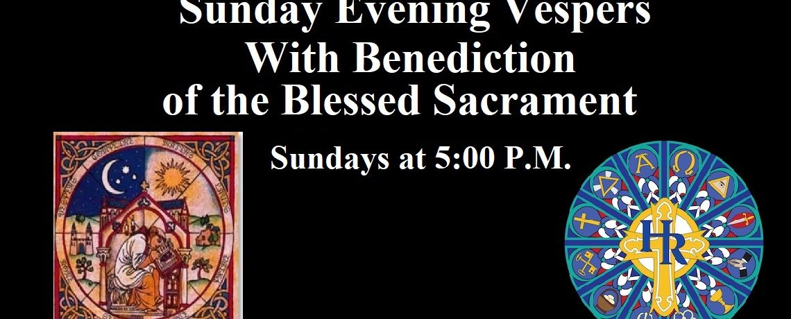 Sunday Evening Vespers and Benediction